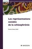Frantz-Samy Kohl - Les représentations sociales de la schizophrénie.