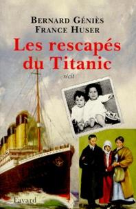 """Bernard Géniès et France Huser - Les rescapés du """"Titanic""""."""