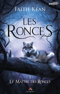 Faith Kean - Les ronces  : .