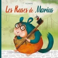 Tataninig - Les ruses de Marius.