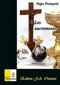 François - Les sacrements.