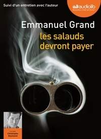 Emmanuel Grand - Les salauds devront payer. 1 CD audio MP3