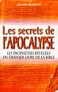 """Gérard Bodson - Les secrets de l'""""Apocalypse""""."""