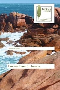 Jean-Luc Hoste - Les sentiers du temps.
