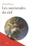 Gérard Pussey - Les succursales du ciel.