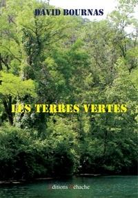 David Bournas - Les Terres vertes.