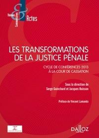 Serge Guinchard et Jacques Buisson - Les transformations de la justice pénale - Cycle de conférences 2013 à la Cour de cassation.