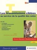 Florence Dancausse et Elisabeth Chaumat - Les transmissions ciblées - Un choix stratégique au service de soins de qualité.