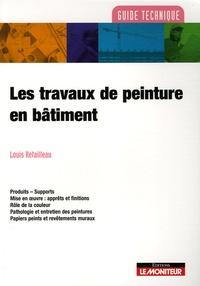 Louis Retaillaud - Les travaux de peinture en bâtiment.