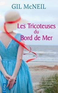 Gil McNeil - Les Tricoteuses du bord de mer.