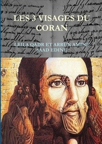 Qard leila Al - Les trois visages du coran.