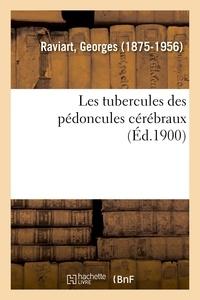 Georges Raviart - Les tubercules des pédoncules cérébraux.