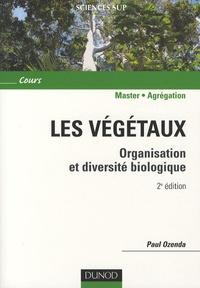 Paul Ozenda - Les végétaux - Organisation et diversité biologique.