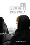 Gwen Catalá - Les veilleuses.