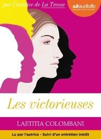 Laetitia Colombani - Les victorieuses - Suivi d'un entretien avec l'auteur. 1 CD audio MP3