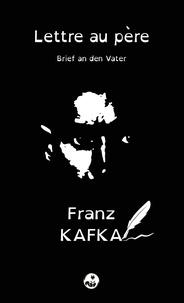Franz Kafka - Lettre au père (Brief an den Vater) - Édition bilingue pour public dyslexique.