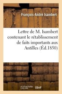Francois-André Isambert - Lettre de M. Isambert contenant le rétablissement de faits importants relatifs aux événements.