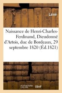 Laine - Lettre du 3 octobre 1820 au Vicomte Héricart de Thury sur la naissance.