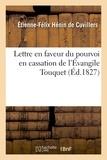 Etienne-Félix Hénin de Cuvillers - Lettre en faveur du pourvoi en cassation de l'Évangile Touquet.