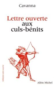 François Cavanna - Lettre ouverte aux culs-bénits.