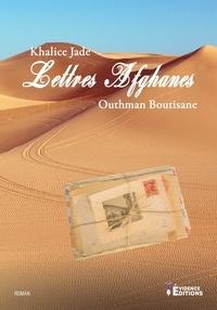 Saliha Ragad et Outhman Boutisane - Lettres afghanes.
