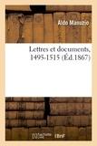 Aldo Manuzio - Lettres et documents, 1495-1515 (Éd.1867).