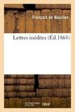 Noailles - Lettres inedites.