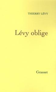 Thierry Lévy - Lévy oblige.