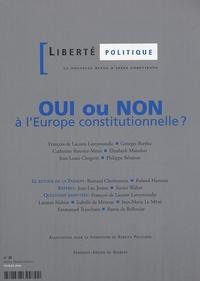 Georges Berthu et Elizabeth Montfort - Liberté politique N° 28, Février 2005 : Oui ou non à l'Europe constitutionnelle ?.