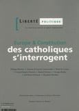 Philippe Bénéton et Pierre de Lauzun - Liberté politique N° 29, avril-mai 200 : Europe & Constitution : des catholiques s'interrogent.
