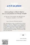 Elizabeth Montfort et Kelly Bourdara - Liberté politique Octobre 2003 - Hors : Dieu a-t-il sa place en Europe ? - Actes du colloques : Liberté politique et liberté religieuse dans le traité fondateur de l'Europe réunifiée.