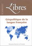 Christian Gambotti et Charles Mathieu - Libres N° 2 mai 2004 : Géopolitique de la langue française.