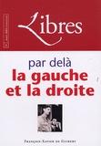 Jacques Myard et André Bellon - Libres N° 3, Mars 2005 : Par delà la gauche et la droite.