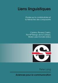 Camino Alvarez Castro et Flor Maria Bango de la Campa - Liens linguistiques - Etudes sur la combinatoire et la hiérarchie des composants.