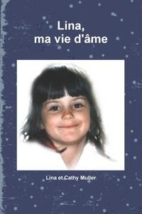 Lina Muller - Lina, ma vie d'âme.
