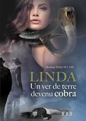 Linda, un ver de terre devenu cobra