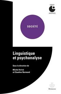 Michel Arrivé et Claudine Normand - Linguistique et psychanalyse.