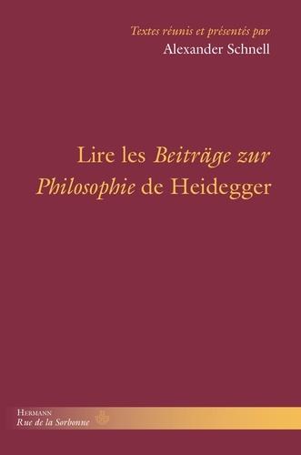 Alexander Schnell - Lire les Beiträge de Heidegger.