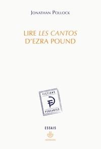 Jonathan Pollock - Lire les cantos d'Ezra Pound.