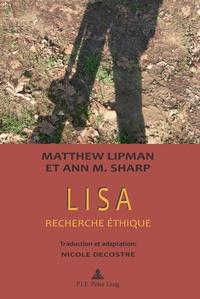 Matthew Lipman et Ann Margaret Sharp - Lisa - Recherche éthique.