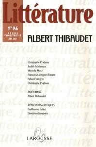 Christophe Pradeau et Judith Shlanger - Littérature N° 146, juin 2007 : Albert Thibaudet.