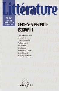 Laurent Zimmermann - Littérature N° 152, Décembre 200 : Georges Bataille écrivain.