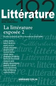 Olivia Rosenthal et Lionel Ruffel - Littérature N° 192, décembre 201 : La littérature exposée - Tome 2.