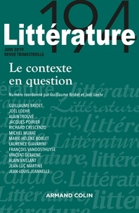 Nathalie Jouven et Guillaume Bridet - Littérature N° 194, juin 2019 : Le contexte en question.