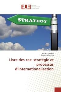 Livre des cas : stratégie et processus dinternationalisation.pdf