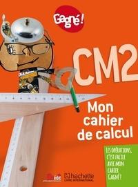 Hachette Livre international - Mon cahier de calcul CM2 Gagné !.