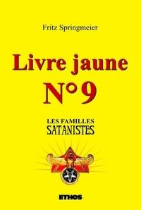 Fritz Springmeier - Livre jaune nº9 - Les familles satanistes.