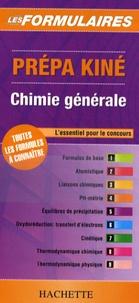Prépa Kiné- Chimie générale -  Hachette Livre |