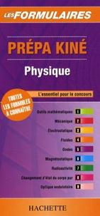 Hachette Livre - Prépa Kiné - Physique.
