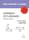 Jean-Pierre Desclés et Brahim Djioua - Logique et langage : déduction naturelle.